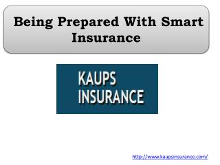Being Prepared With Smart Insurance