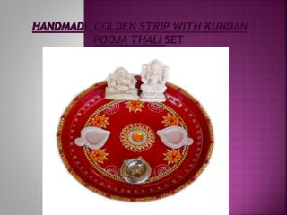 Handmade Golden Strip with Kundan Pooja Thali Set