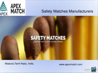 Wax Matches Manufacturers In India