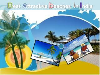 Best Trips for attractive beaches in India