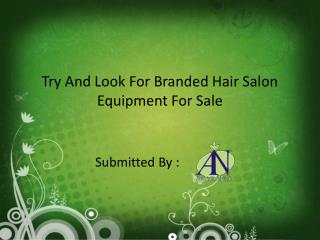 Try And Look For Branded Hair Salon Equipment For Sale