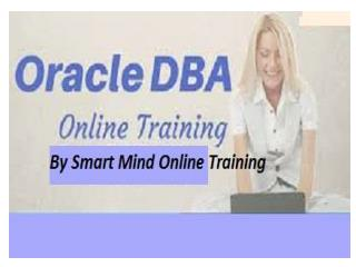 The Best Oracle DBA Online Training real time IT industrial experts