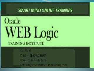 Oracle Weblogic Admin Training by real time IT industrial experts