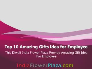 Top 10 Amazing Gifts Idea for Employee