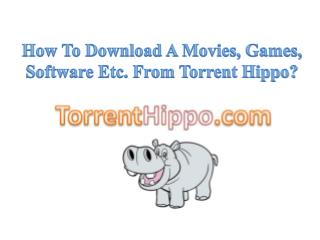 TorrentHippo.com Provides Free Movie Downloads