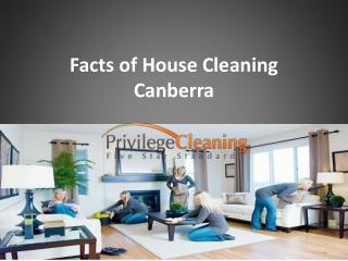 Facts of House Cleaning Canberra