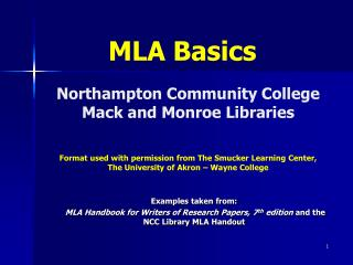 Northampton Community College  Mack and Monroe Libraries   Format used with permission from The Smucker Learning Center,