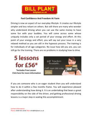 Feel Confidence And Freedom At Yarm