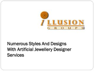 Numerous Styles And Designs With Artificial Jewellery Designer Services