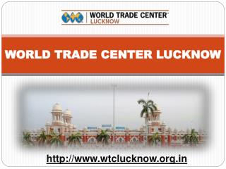 WTC Lucknow | World Trade Center Lucknow | WTC Gomti Nagar