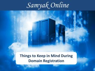 Things to Keep in Mind During Domain Registration