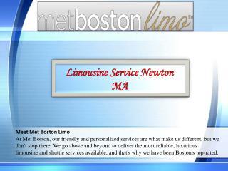 Limousine Service Newton MA