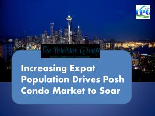 Increasing Expat Population Drives Posh Condo Market to Soar