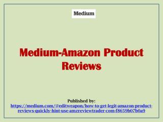 Medium-Amazon Product Reviews