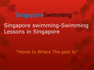 Singapore Swimming - Swimming Lessons in Singapore