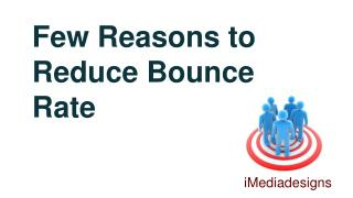6 Reasons to Reduce Bounce Rate