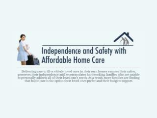 Independence and Safety with Affordable Home Care [Infographic]