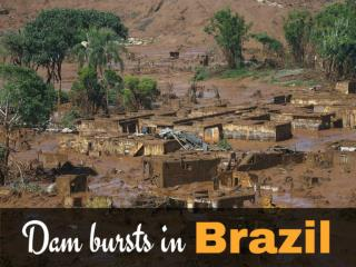 Dam bursts in Brazil