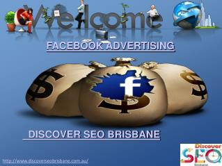 Facebook Advertising By  Discover SEO Brisbane