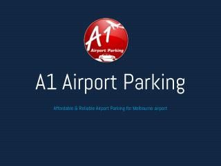 Affordable & Reliable Airport Parking for Melbourne airport