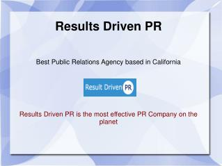 Results Driven PR Firm CA