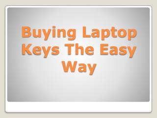 Buying Laptop Keys The Easy Way