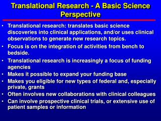 Translational Research - A Basic Science Perspective