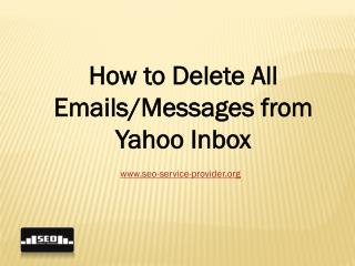 How to Delete All Emails/Messages from Yahoo Inbox