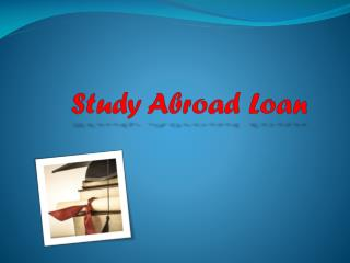 Study Abroad Loan : Study Abroad in Singapore- With Visa simplified, Reasons Galore