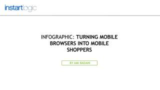 Infographic: Turning Mobile Browsers into Mobile Shoppers