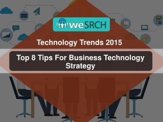 Top 8 Tips For Business Technology Strategy in 2015