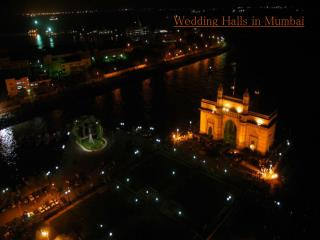 Wedding Halls in Mumbai
