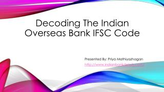 Decoding The Indian Overseas Bank IFSC Code
