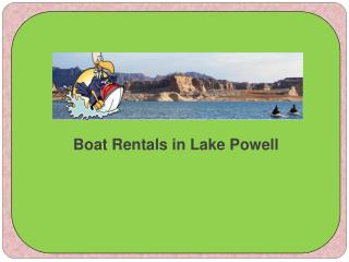 Boat Rentals in Lake Powell