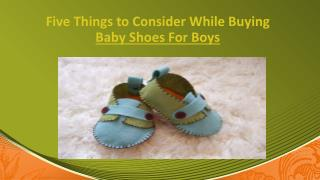 Five Things to Consider While Buying Baby Shoes For Boys