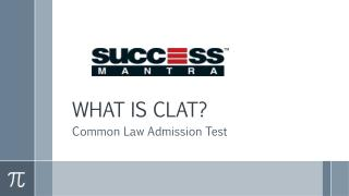 What is CLAT?