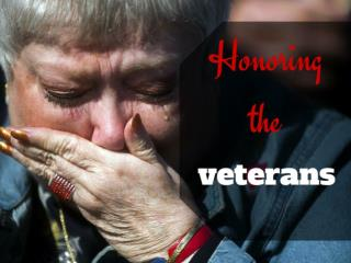 Honoring the veterans