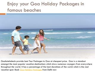 Enjoy your Goa Holiday Packages in famous goa beaches
