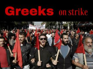 Greeks on strike