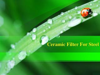 High Class Ceramic Filter for Steel and Iron Foundries