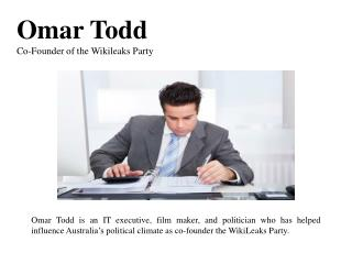 Omar Todd - Co-Founder of the Wikileaks Party