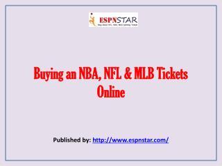 ESPN Star-Buying an NBA, NFL & MLB Tickets Online