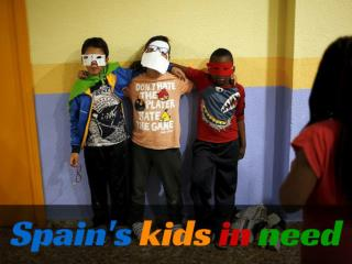 Spain's kids in need
