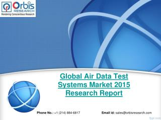 Global Air Data Test Systems  Market: Trends & Opportunities (2015-2020) - New Report by Orbis Research