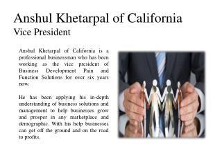 Anshul Khetarpal of California -Vice President