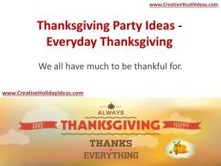 Thanksgiving Party Ideas - Everyday Thanksgiving