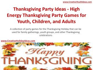 Thanksgiving Party Ideas - High Energy Thanksgiving Party Games for Youth, Children, and Adults