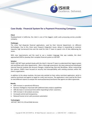 Financial System for a Payment Processing Company