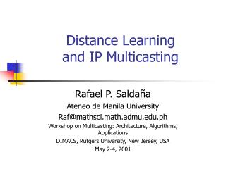 Distance Learning  and IP Multicasting