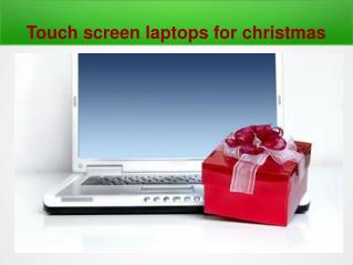 Touchsreen Laptops For Christmas